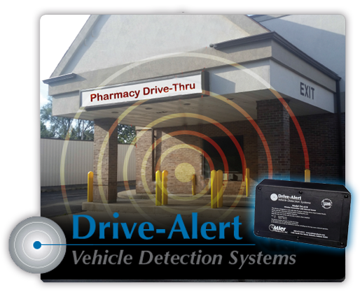 Mier Product's Drive-Alert Vehicle Detection Systems detect vehicle movement in driveways, farm lanes, near workshops or equipment, at remote locations, and at drive-up windows.